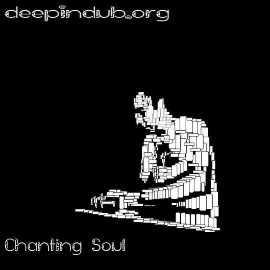 chanting soul deepindub, a various artists dubtechno compilation free download relesaed with creative commons license.